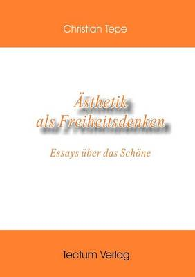 Sthetik ALS Freiheitsdenken (Paperback)