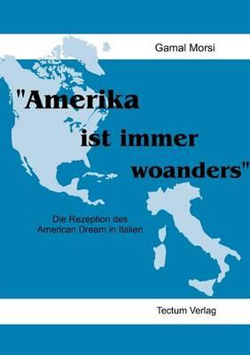 """Amerika Ist Immer Woanders"" (Paperback)"
