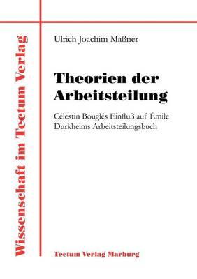 Theorien Der Arbeitsteilung (Paperback)