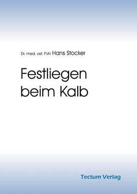Festliegen Beim Kalb (Paperback)