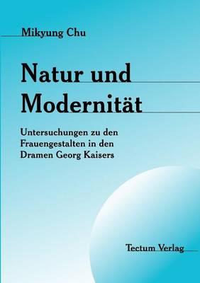 Natur Und Modernit T (Paperback)