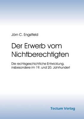 Der Erwerb Vom Nichtberechtigten (Paperback)