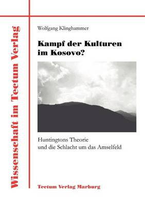Kampf Der Kulturen Im Kosovo? (Paperback)
