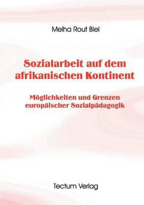 Sozialarbeit Auf Dem Afrikanischen Kontinent (Paperback)