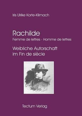Rachilde: Femme de Lettres - Homme de Lettres (Paperback)