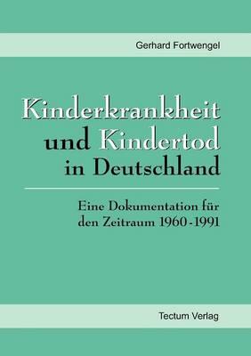 Kinderkrankheit Und Kindertod in Deutschland (Paperback)