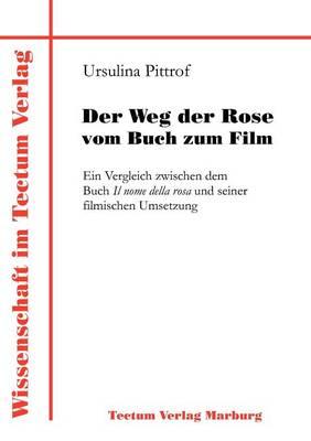 Der Weg Der Rose Vom Buch Zum Film (Paperback)