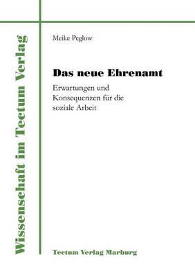 Das Neue Ehrenamt (Paperback)