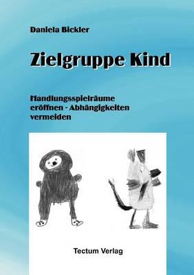 Zielgruppe Kind (Paperback)