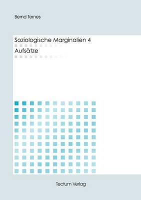 Soziologische Marginalien 4 (Paperback)