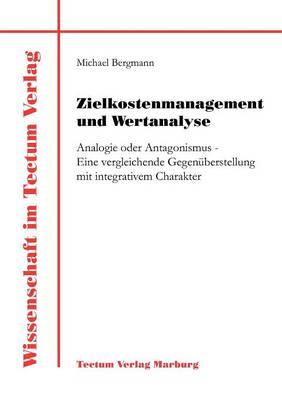 Zielkostenmanagement Und Wertanalyse (Paperback)