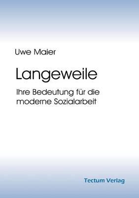 Langeweile (Paperback)