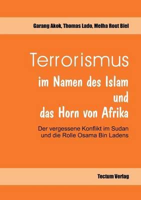 Terrorismus Im Namen Des Islam Und Das Horn Von Afrika (Paperback)