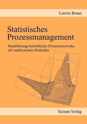 Statistisches Prozessmanagement (Paperback)
