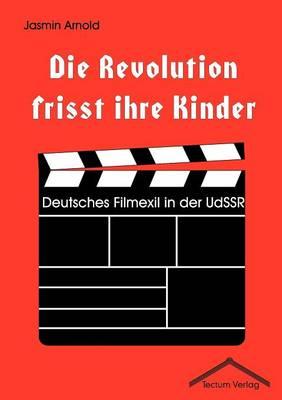 Die Revolution Frisst Ihre Kinder (Paperback)