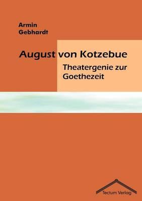 August Von Kotzebue (Paperback)