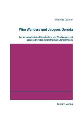 Wim Wenders Und Jacques Derrida (Paperback)
