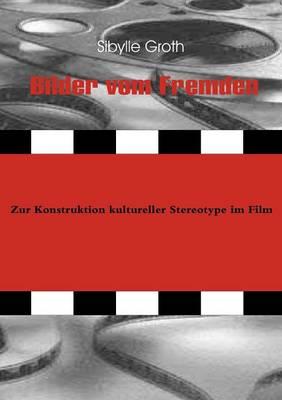 Bilder Vom Fremden (Paperback)
