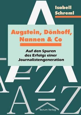 Augstein, D Nhoff, Nannen Und Co (Paperback)