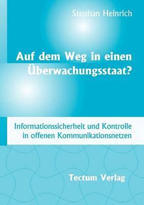 Auf Dem Weg in Einen Berwachungsstaat? (Paperback)