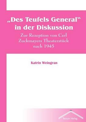 """""""Des Teufels General"""" in Der Diskussion (Paperback)"""