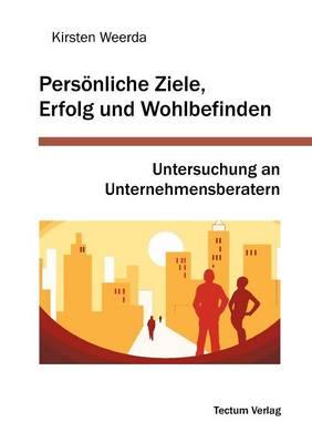 Pers Nliche Ziele, Erfolg Und Wohlbefinden (Paperback)
