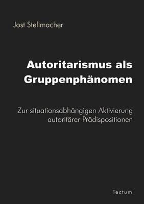 Autoritarismus ALS Gruppenph Nomen (Paperback)