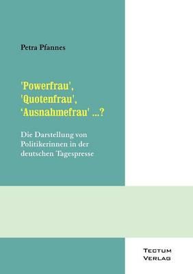 'Powerfrau', 'Quotenfrau', 'Ausnahmefrau' ...? (Paperback)