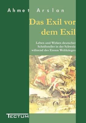 Das Exil VOR Dem Exil (Paperback)