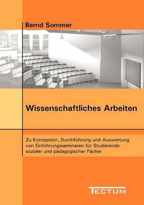 Wissenschaftliches Arbeiten (Paperback)