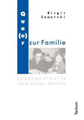 Que(e)R Zur Familie (Paperback)
