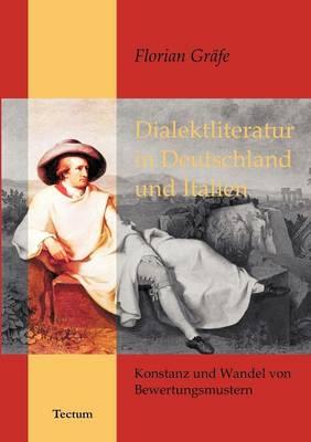 Dialektliteratur in Deutschland Und Italien (Paperback)