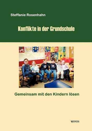 Konflikte in Der Grundschule - (Paperback)