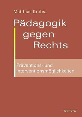 P Dagogik Gegen Rechts (Paperback)