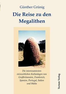 Die Reise Zu Den Megalithen (Paperback)