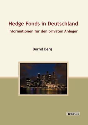 Hedge Fonds in Deutschland (Paperback)