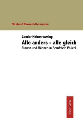 Gender Mainstreaming: Alle Anders - Alle Gleich (Paperback)