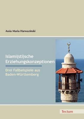 Islami(sti)Sche Erziehungskonzeptionen (Paperback)