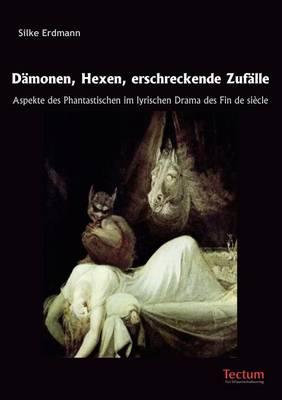 D Monen, Hexen, Erschreckende Zuf Lle (Paperback)