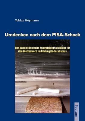 Umdenken Nach Dem Pisa-Schock (Paperback)