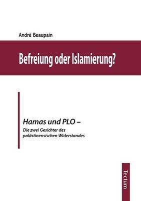 Befreiung Oder Islamierung? (Paperback)