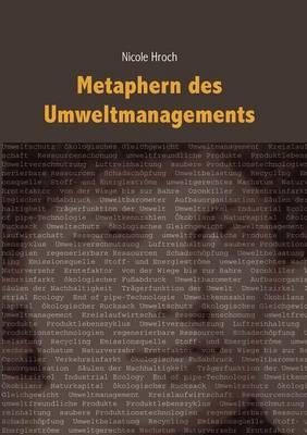 Metaphern Des Umweltmanagements (Paperback)