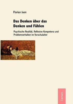 Das Denken Ber Das Denken Und F Hlen (Paperback)