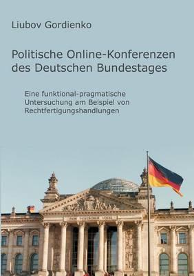 Politische Online-Konferenzen Des Deutschen Bundestages (Paperback)