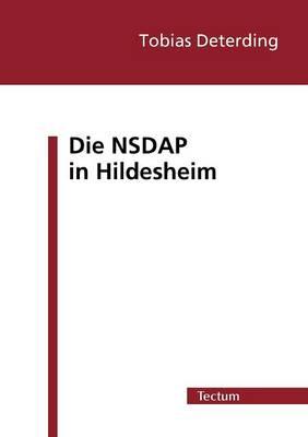 Die Nsdap in Hildesheim (Paperback)