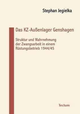 Das Kz-Au Enlager Genshagen (Paperback)