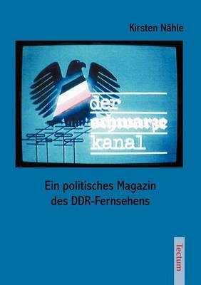"""Der Schwarze Kanal"" (Paperback)"