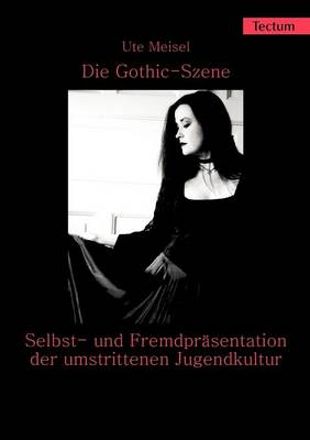 Die Gothic-Szene (Paperback)
