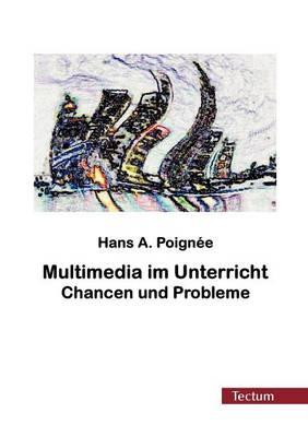 Multimedia Im Unterricht (Paperback)