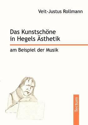 Das Kunstsch Ne in Hegels Sthetik Am Beispiel Der Musik (Paperback)